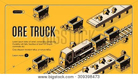 Ore Mining Or Metallurgy Company Isometric Web Banner With Ore Truck Pulling Mining Trolleys On Rail