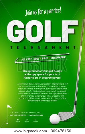 Golf Tournament Poster Template With Ball, Golf Club And Copy Space On Green Background - Vector Ill