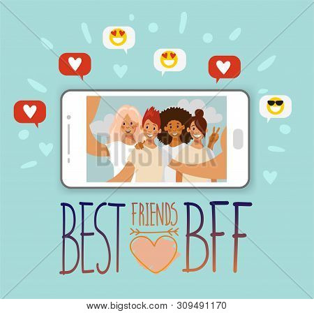 Selfie Group Of Friends Of Girls On The Screen Of The Smartphone. Phrase Best Friends. Like And Smil