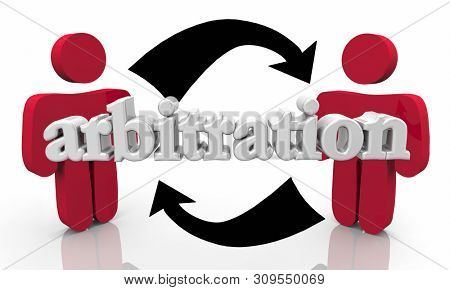 Arbitration Agreement Negotiation Compromise Two People Parties 3d Illustration