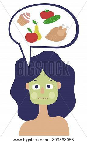 A Woman With Blue Hair Feels Sick When She Thinks About Food. She Has A Green Complexion. The Woman