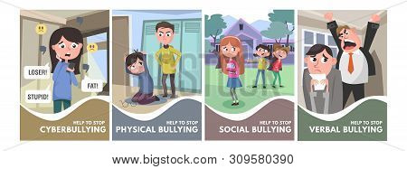 Stop Bullying Posters Set. Bullying Types Concepts In Cartoon Style Verbal, Social, Physical, Cyberb