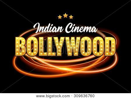 Bollywood Indian Cinema Film Banner. Indian Cinema Bollywood Logo Sign Design Glowing Element