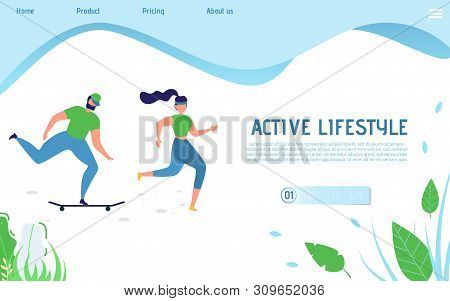 Active Lifestyle Landing Page For Sporty People. Cartoon Flat Man Riding Longboard Skateboard And Wo