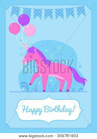 Colorful Birthday Card Happy Unicorn Standing With Balloons