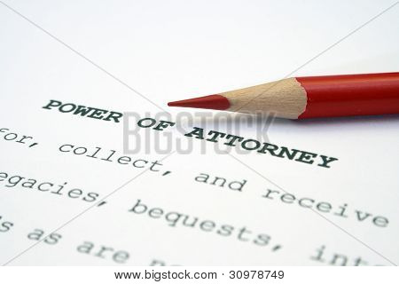 Close up of pencil  on Power of attorney poster