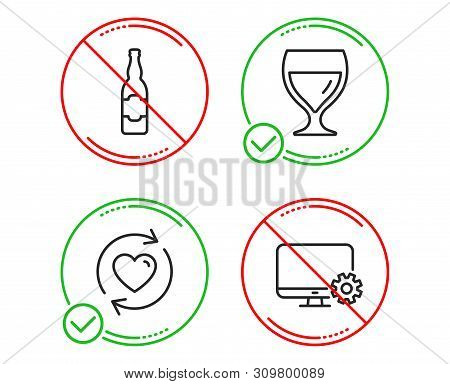 Do Or Stop. Wine Glass, Update Relationships And Beer Bottle Icons Simple Set. Monitor Settings Sign