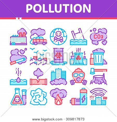 Pollution of Nature Thin Line Icons Set. Environmental Pollution, Chemical, Radiological Contamination Linear Pictograms. Gas, CO2 Emissions, Dirty Soil, Water, Air Color Contour Illustrations poster