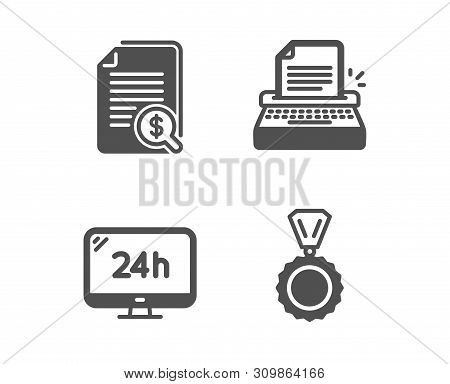 Set Of 24h Service, Typewriter And Financial Documents Icons. Medal Sign. Call Support, Writer Machi