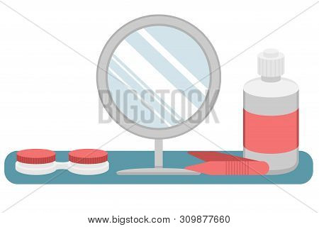 Hydrogel contact lenses for vision correction. A liquid lens, container for storage, mirror and tweezers. The lens care. Place for putting on lenses. Flat vector illustration. poster