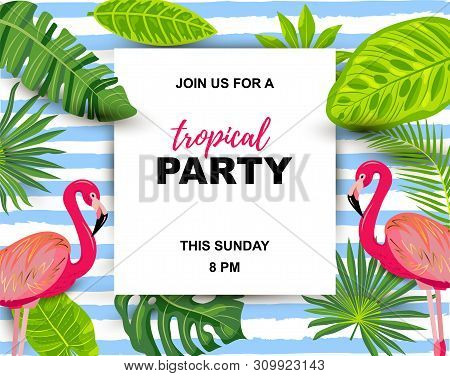 Pink Flamingo And Exotic Palm Leaves. Tropical Party Vector Illustration. Place For Text. Seasonal T