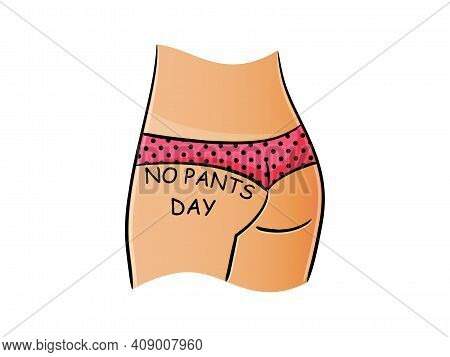 No Pants Day. Woman Booty Vector Illustration.