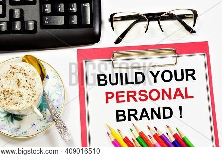 Create Your Personal Brand! A Text Label In The Planning Notebook. A Strategy For Achieving A Compet
