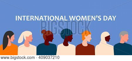 Horizontal Poster With Womens Faces Of Different Ethnic Groups And Cultures. International Womens Da
