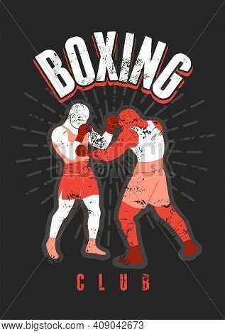Boxing Club And Martial Arts Sport Fight Typographical Vintage Grunge Style Poster, Logo, Emblem Des
