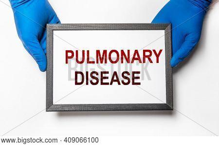 Pulmonary Disease Inscription. Obstructive Lung Pathology
