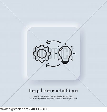 Implementation Icon. Process Icon. Creature, Introduction, Implementation Of The Project. Vector Eps