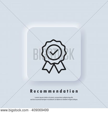 Certify Line Icon Like Recommended. Quality Premium Icon. Approval Check Sign. Concept Of Happy Clie
