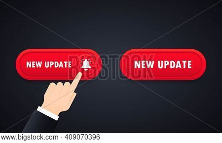 New Update 3d Button With Hand Clicking. Hand Push The Button New Update. New Update Button Icon Set