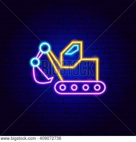 Digger Neon Sign. Vector Illustration Of Machinery Promotion.