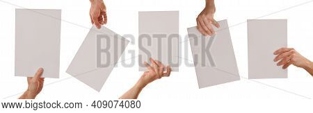 Set Of Five Hands Holding A White Sheet A4 In Different Positions With White Isolated Background