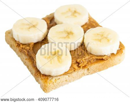 Toast With Peanut Butter And Banana Isolated On White Background.
