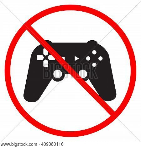 No Play A Game Icon On White Background. Do Not Play A Game Sign. Forbidden Gaming Symbol. Banned Jo