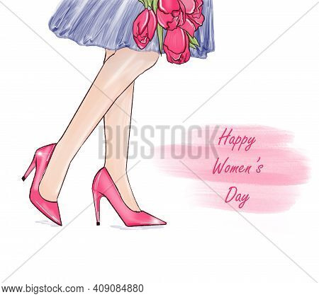 Womens Day 8 March Greeting Card. Cute Fashion Illustration Of Womens Legs With Tulips For Spring Ho