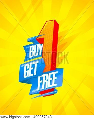 Buy one - get one free - sale banner concept with origami ribbon and 3D letter, rasterized version