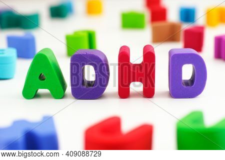 Adhd. The Abbreviation Adhd Made Out Of Polymer Clay Letters. Close Up. Adhd Is Attention Deficit Hy