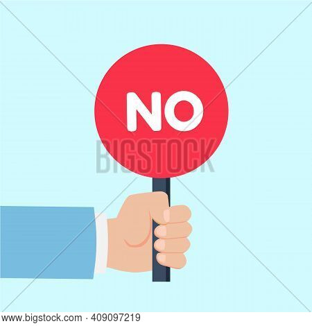 Hand Holding Sign With The Word No. Placard Yes Or No. Votes Concept. Disagree, Agree, Feedback. Vec