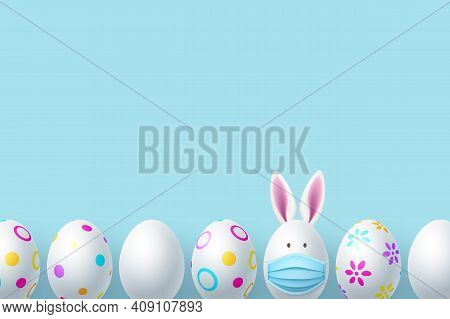 Painted Easter Eggs With Rabbit Ears And Mask. Coronavirus, Covid-19 Protection Holiday Concept. Cop