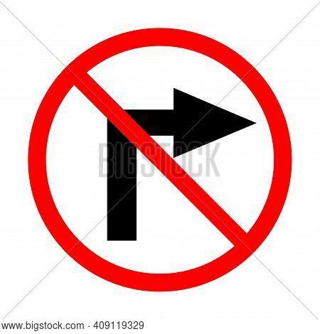 Do Not Turn Right Traffic Sign On White. Vector Illustration.