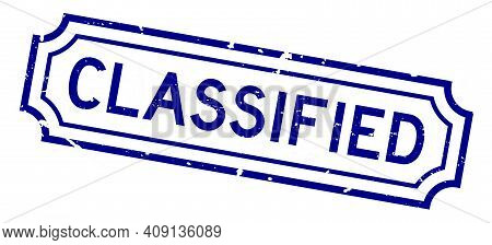 Grunge Blue Classified Word Rubber Seal Stamp On White Background