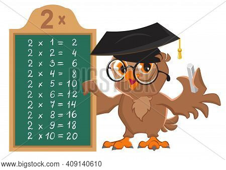 Math Lesson Multiplication Table Of 2 By Numbers. Owl Teacher At Blackboard Shows Table Of Multiplic