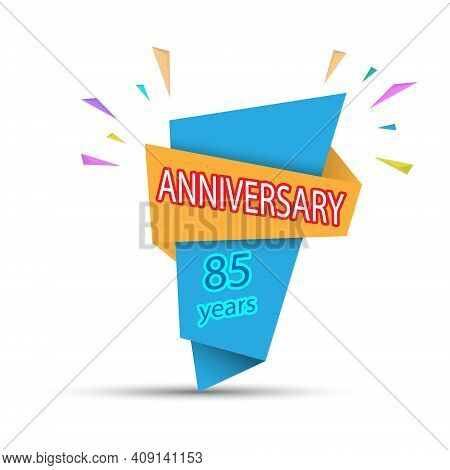 Anniversary 85 Years. Colored Banner For Congratulations And Thematic Design. Stock Vector Illustrat