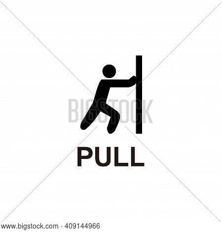 Pull Door Sign On Black Background. Pull Door Sign On Black Background Drawing By Illustration