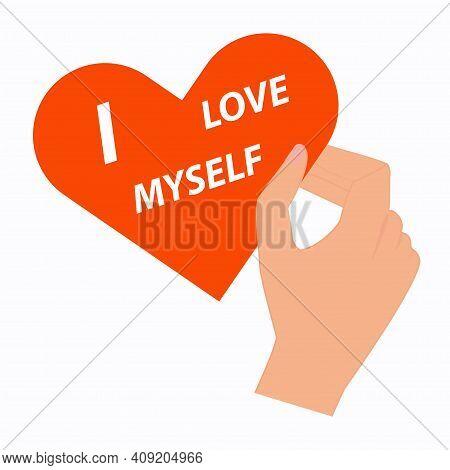 Hand Holds Serdtse.ya Love Myself. Motivational Banner. Vector Illustration
