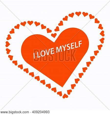 Heart Surrounded By Little Hearts. I Love Myself. Motivational Banner. Vector Illustration