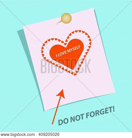Heart Sticker. Do Not Forget To Sign, The Arrow Points To The - I Love Myself. Motivational Banner.