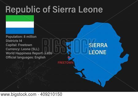 Highly Detailed Sierra Leone Map With Flag, Capital And Small Map Of The World