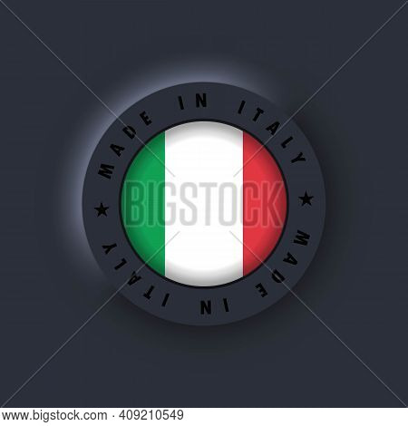 Made In Italy. Italy Made. Italian Quality Emblem, Label, Sign, Button. Italy Flag. Italian Symbol.