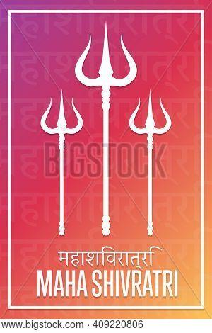 Happy Maha Shivratri. Holiday Concept. Inscription In Hindi: Maha Shivratri. Template For Background