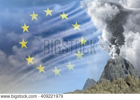 Volcano Blast Eruption At Day Time With White Smoke On European Union Flag Background, Suffer From E