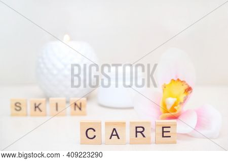Skin Care Concept. Home Skin Care. Natural Accessories For Spa Treatments. Skin Care Inscription