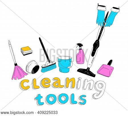 Cleaning Tools Lettering In Doodle Style. Instruments For Washing. Purifying Service.hands In Gloves