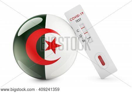 Diagnostic Test For Coronavirus In Algeria. Antibody Test Covid-19 With Algerian Flag, 3d Rendering