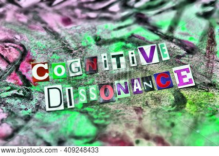 Partial Blurred Cut Out Colored Letters From Magazines And Compilation Of Cognitive Dissonance