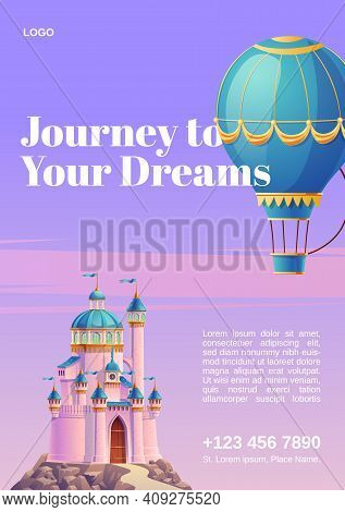Journey To Your Dreams. Poster With Hot Air Balloon And Fantasy Castle. Vector Flyer Of Fairy Tale T