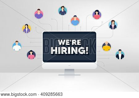 Were Hiring Symbol. Remote Team Work Conference. Recruitment Agency Sign. Hire Employees Symbol. Onl